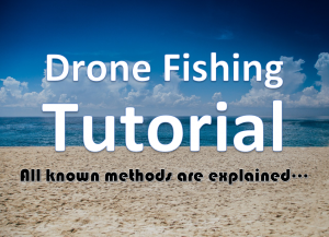 How To Drone Fishing Tutorial - Drone Fishing for beginners