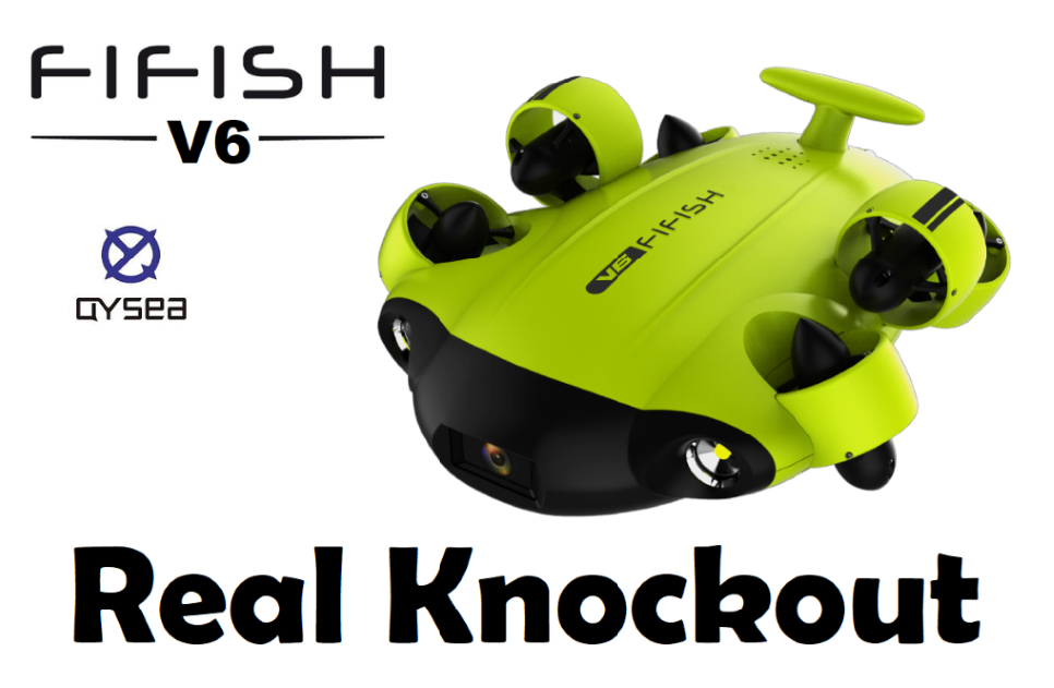 QYSEA Introducing FIFISH V6 knockout