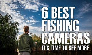 Best-Fishing-Cameras-Best-Underwater-Fishing-Cameras-Fetured-Image