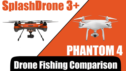 Drone fishing - splash drone 3 vs Phantom 4 small banner