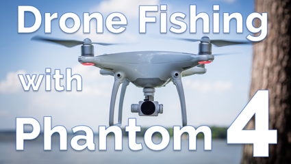 Drone fishing with Phantom 4 a small banner