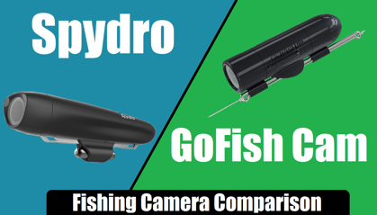 Spydro VS GoFish Cam - Fishing Camera Comparison