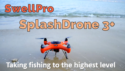 SwellPro SplashDrone 3 Splash Drone 3+ Fishing