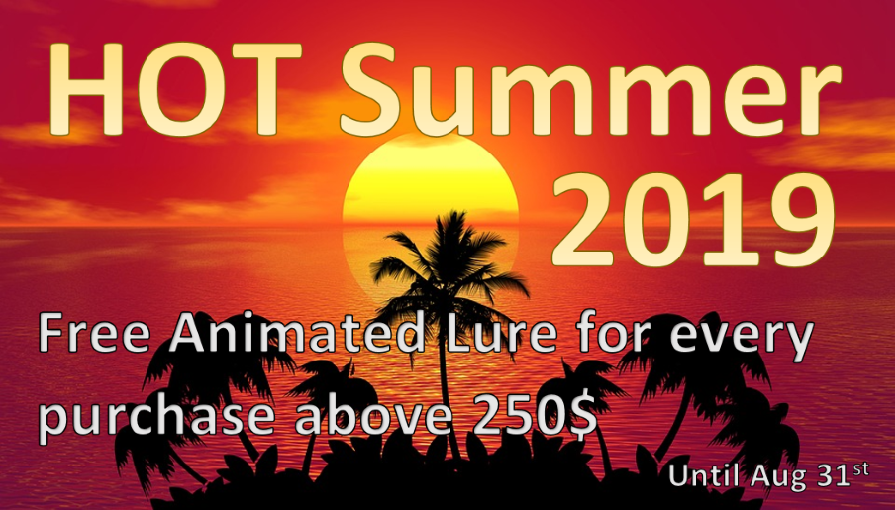 Hot summer 2019 - free animated lure for every purchase above 250 USD slide