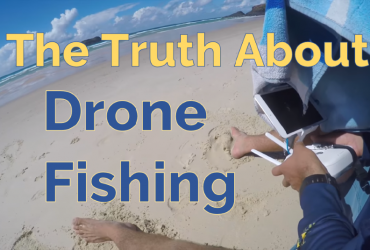 The Truth About Drone fishing - Featured Image - Finish-Tackle