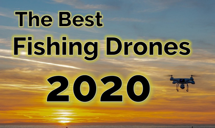 best drones for fishing 2020 blog banner