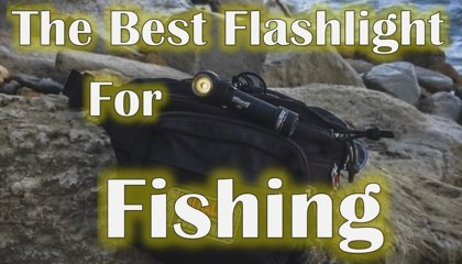 best flashlight for fishing