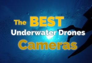 Best underwater drones camera - featured image