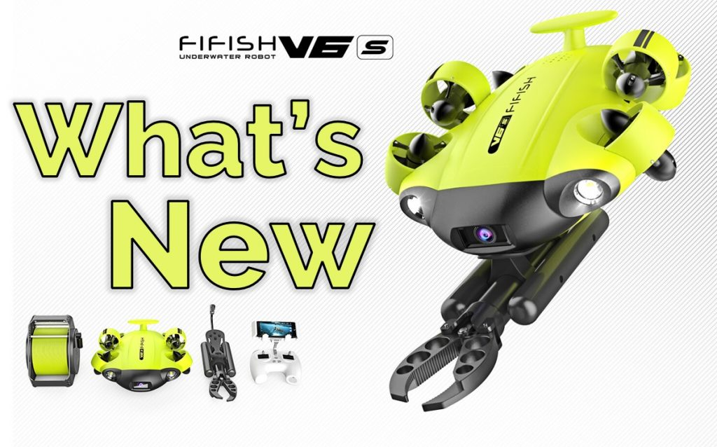 What's new in FIFISH V6s featured image