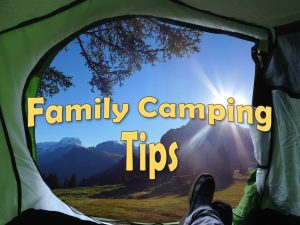 Family Camping Tips - Featured Picture